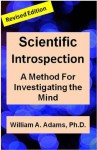 Scientific Introspection: A Method for Investigating the Mind - William Adams