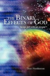 The Binary Effects of God - Don Nordstrom
