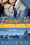 Sydney: A Bad Boy International Romance (Entangle Me Book 1) - Maggie Way