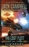 The Lost Fleet: Beyond the Frontier: Leviathan - Jack Campbell