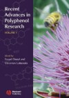 Recent Advances in Polyphenol Research, Volume 1 - Fouad Daayf, Vincenzo Lattanzio
