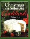 Christmas with Southern Living Cookbook, Volume 2 - Southern Living Magazine