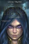 Cronache del mondo emerso: La trilogia completa - Licia Troisi