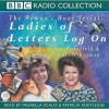 Ladies of Letters Log on (Audiocd) - Lou Wakefield, Carole Hayman