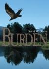 Burden - David W. Olson