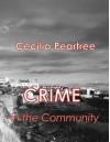 Crime in the Community - Cecilia Peartree