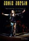 Janis Joplin: Take Another Little Piece of My Heart - Edward Willett