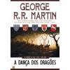 A Dança dos Dragões (As Crónicas de Gelo e Fogo, #9) - Jorge Candeias, George R.R. Martin