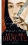 Hungersbräute - Paul Anderson