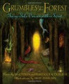 Grumbles from the Forest: Fairy-Tale Voices with a Twist - Jane Yolen, Rebecca Kai Dotlich, Matt Mahurin