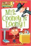 Mrs. Cooney Is Loony! - Dan Gutman, Jim Paillot
