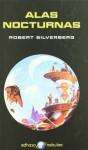 Alas nocturnas - Robert Silverberg