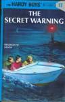 The Secret Warning (Hardy Boys, #17) - Franklin W. Dixon
