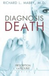 Diagnosis Death - Richard L. Mabry
