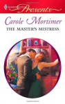 The Master's Mistress - Carole Mortimer
