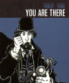 You Are There - Jean-Claude Forest, Jacques Tardi, Bart Beaty