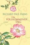 Ein Vollkommener Tag - Richard Paul Evans, Michaela Link