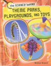 Theme Parks, Playgrounds, and Toys - Nicolas Brasch