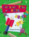 Cardboard Tube Mania - Christine M. Irvin, Mia Gomez