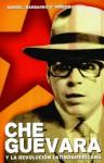 """Che Guevara y la Revolucion Latinoamericana - Manuel """"Barbarroja"""" Pineiro, Manuel """"Barbarroja"""" Pineiro, Luis Suarez"""