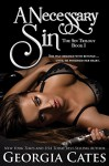 A Necessary Sin: The Sin Trilogy: Book I - Georgia Cates