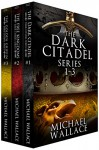 The Dark Citadel Omnibus - Michael Wallace