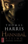 Hannibal - Thomas Harris, Henny van Gulik, Ingrid Tóth, Craig Decamps