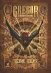 Gregor: El Oscuro Secreto (Gregor, #4) - Suzanne Collins