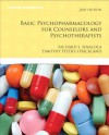 Basic Psychopharmacology for Counselors and Psychotherapists (2nd Edition) (Merrill Counseling) - Richard S. Sinacola, Timothy S. Peters-Strickland