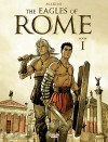 The Eagles of Rome - Book I (Les Aigles de Rome) - Enrico Marini, Enrico Marini