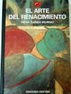 El Arte del Renacimiento (El mundo del arte, #7) - Peter Murray, Linda Murray, José Luis Fernández-Villanueva