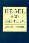 Hegel and Skepticism - Michael N. Forster