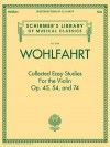 Collected Easy Studies, Op. 45, Op. 54, and Op. 74 - Franz Wohlfahrt