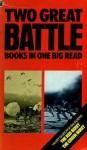 Two Great Battle Books In One Big Read: The Red Beret & The Green Beret - Hilary St. George Saunders
