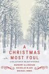 Christmas Most Foul - Nicholas Blake, Michael Innes, Margery Allingham