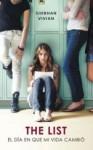 The List: el día en que mi vida cambió - Siobhan Vivian