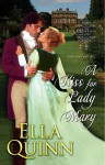 A Kiss for Lady Mary - Ella Quinn