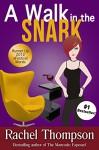 A Walk in the Snark - Rachel Thompson