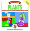 Plants: Mind-Boggling Experiments You Can Turn Into Science Fair Projects - Janice VanCleave