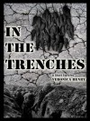 In The Trenches - Veronica Henry, Eric Deal