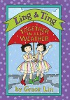 Ling & Ting: Together in All Weather - Grace Lin