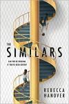 The Similars - Rebecca Hanover