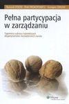 Pełna partycypacja w zarządzaniu - Ryszard Stocki, Prokopowicz Piotr, Żmuda Grzegorz