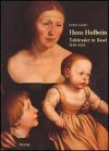 Hans Holbein D.J. Tafelmaler in Basel (1515-1532) - Jochen Sander
