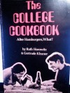 The COLLEGE COOKBOOK, After Hamburgers, What? - Ruth Horowitz, Gertrude Khuner