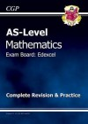 Mathematics: AS-Level: Exam Board: Edexcel: Complete Revision & Practice - Richard Parsons