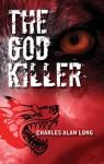 The God Killer (Sheffield and Black) - Charles Long