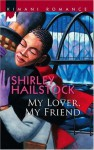 My Lover, My Friend - Shirley Hailstock