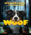 Woof - Audio (Bowser and Birdie) - Spencer Quinn