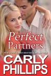 Perfect Partners - Carly Phillips, Karen Drogin